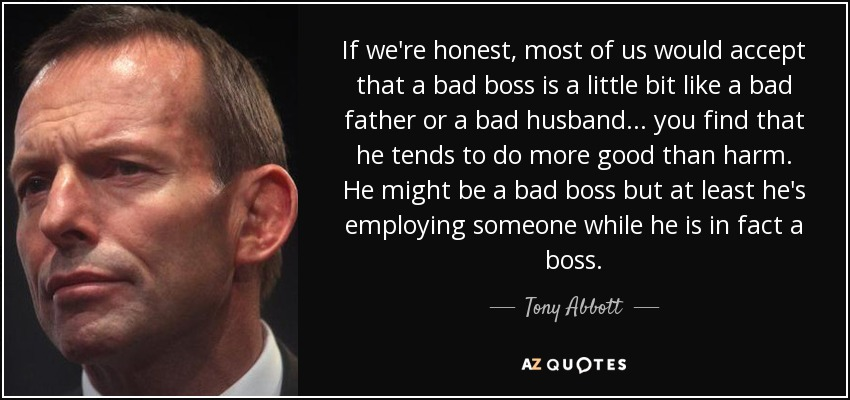 Tony Abbott quote: If we\'re honest, most of us would accept ...