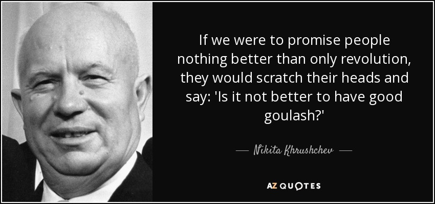 80 QUOTES BY NIKITA KHRUSHCHEV [PAGE - 2] | A-Z Quotes