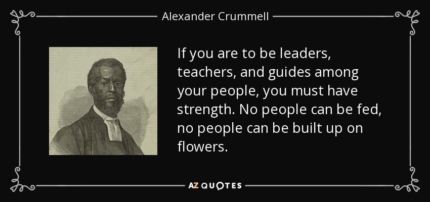 Top 12 Quotes By Alexander Crummell A Z Quotes