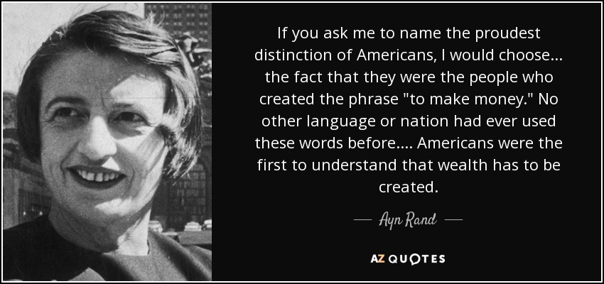 If you ask me to name the proudest distinction of Americans, I would choose . . . the fact that they were the people who created the phrase