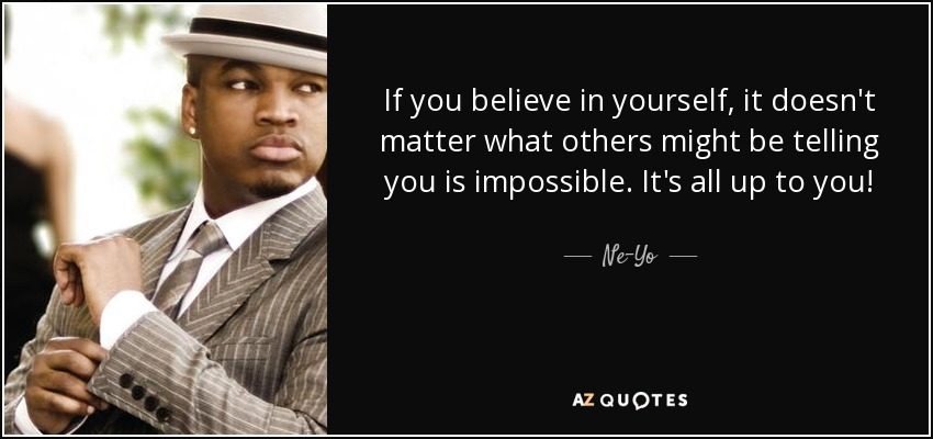 Top 25 Quotes By Ne Yo A Z Quotes