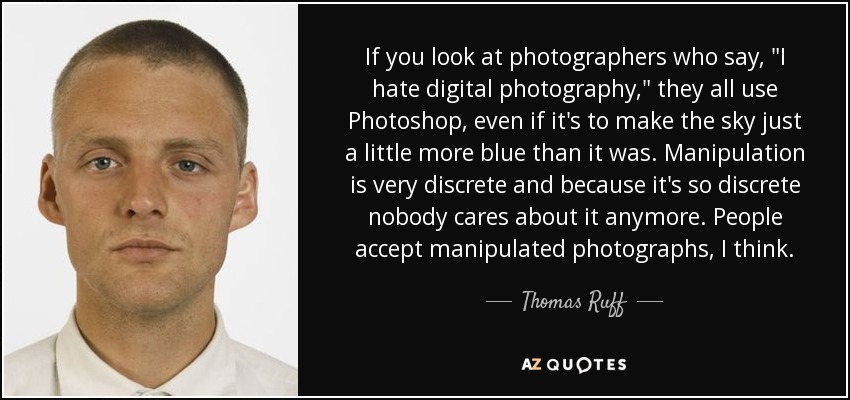 If you look at photographers who say,