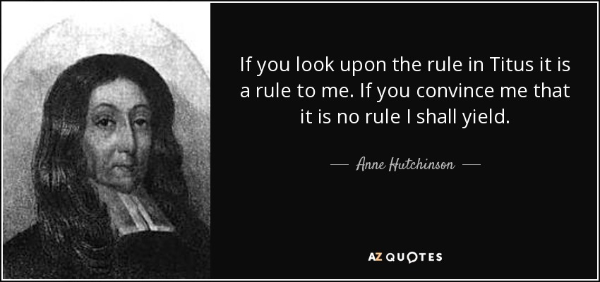 was anne hutchinson a threat to The clergy felt that anne hutchinson was a threat to the entire puritan experiment they decided to arrest her for heresy  in her trial she argued intelligently with john winthrop, but the court found her guilty and banished her from massachusetts bay in 1637.