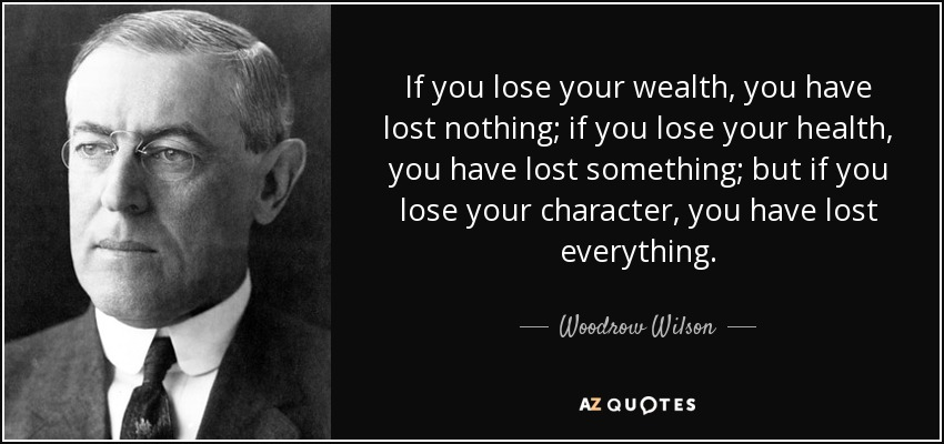 When Character Is Lost, Everything Is Lost