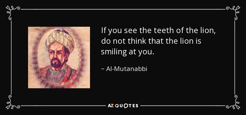 Quotes By Al Mutanabbi A Z Quotes