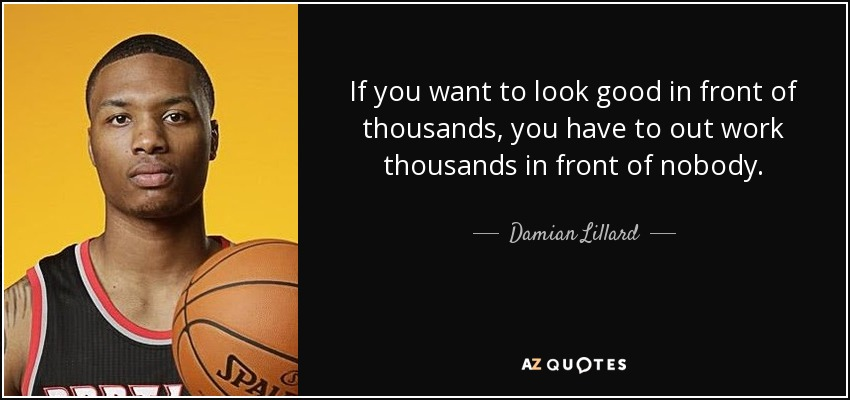 QUOTES BY DAMIAN LILLARD | A-Z Quotes
