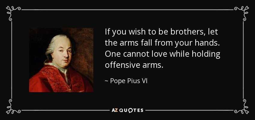 QUOTES BY POPE PIUS VI