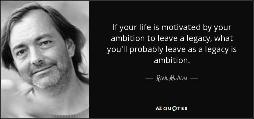 your ambition in life
