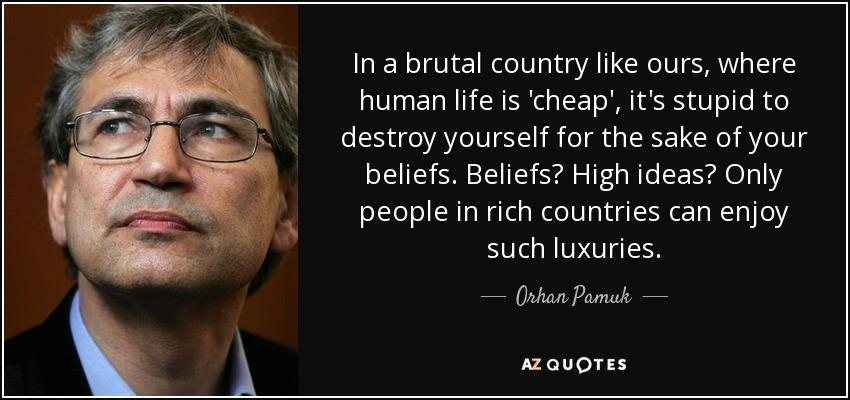 In A Brutal Country Like Ours, Where Human Life Is U0027cheapu0027, Itu0027s