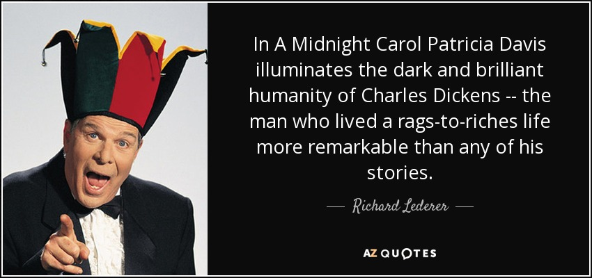 In A Midnight Carol Patricia Davis illuminates the dark and brilliant humanity of Charles Dickens -- the man who lived a rags-to-riches life more remarkable than any of his stories. - Richard Lederer