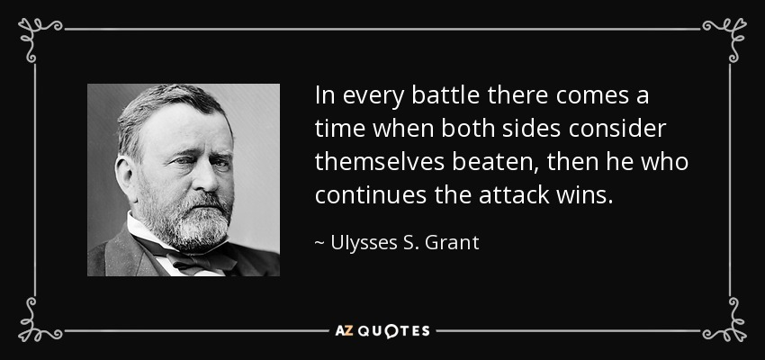 Ulysses S Grant Quotes | Top 25 Quotes By Ulysses S Grant Of 107 A Z Quotes
