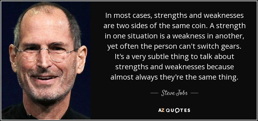 greatest strength steve jobs