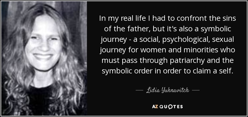 Lidia Yuknavitch Quote In My Real Life I Had To Confront The Sins