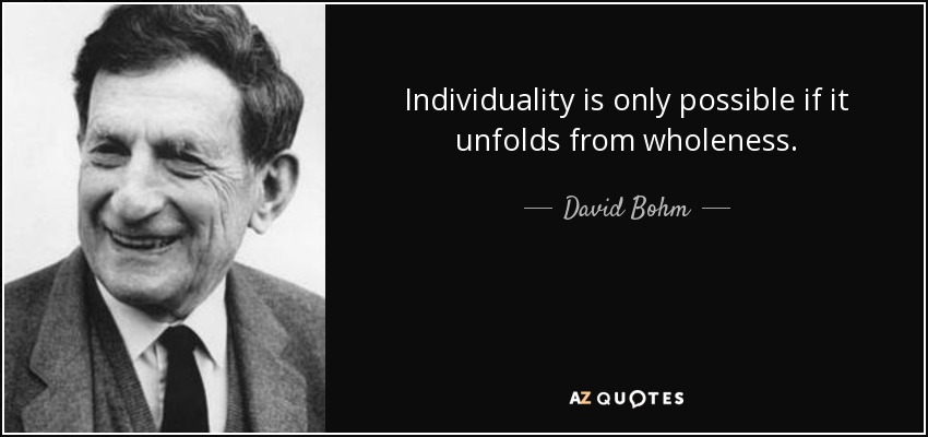 60 Quotes By David Bohm Page 2 A Z Quotes