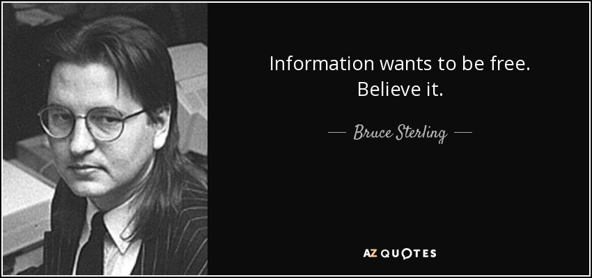 information wants to be free full quote