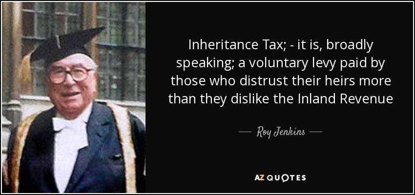 TOP 60 INHERITANCE TAX QUOTES AZ Quotes Awesome Tax Quotes
