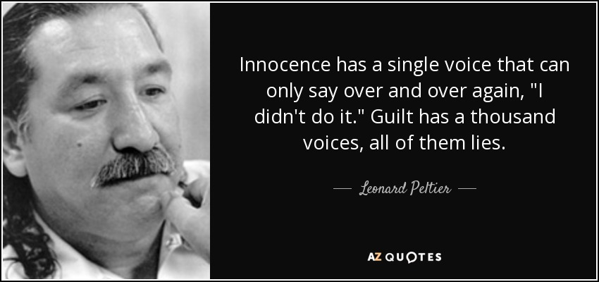 Innocence has a single voice that can only say over and over again,