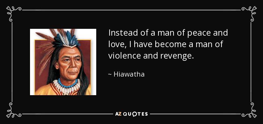 Sacagawea Quotes Extraordinary QUOTES BY HIAWATHA AZ Quotes