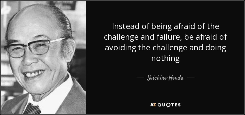 Top 17 Quotes By Soichiro Honda A Z Quotes