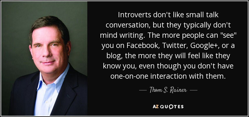 Thom S Rainer Quote Introverts Dont Like Small Talk Conversation