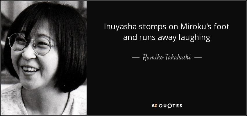 Inuyasha stomps on Miroku's foot and runs away laughing - Rumiko Takahashi