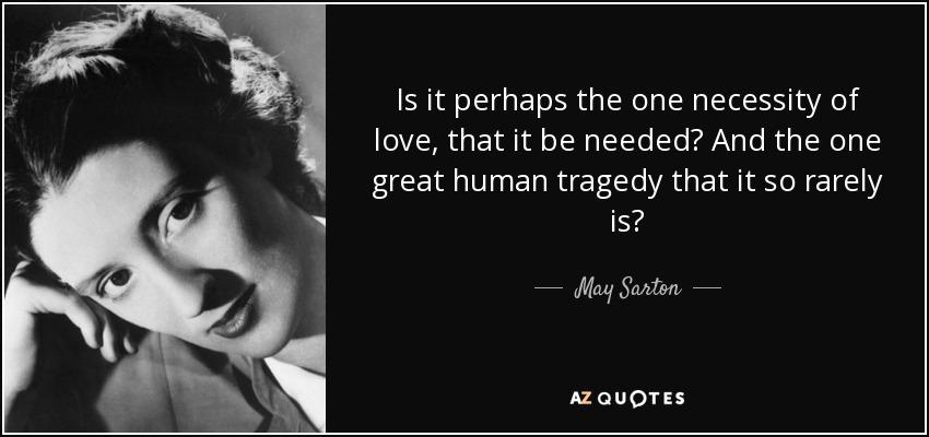 The Necessity of Love