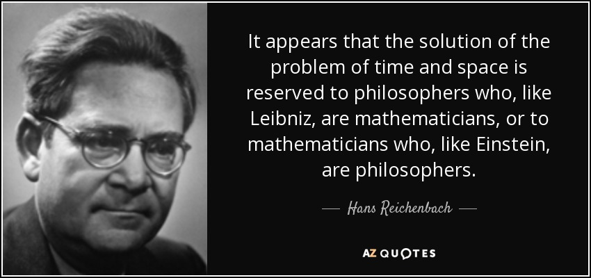 hans reichenbach quote it appears that the solution of the