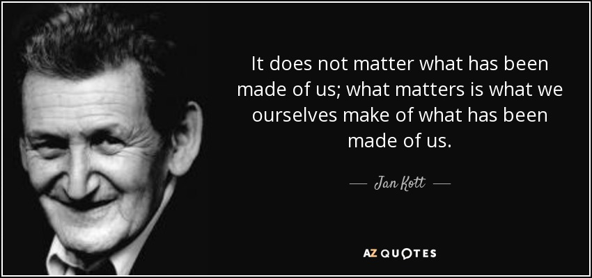 QUOTES BY JAN KOTT