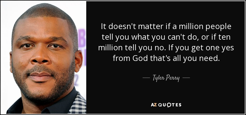 TOP 25 QUOTES BY TYLER PERRY (of 147) | A-Z Quotes