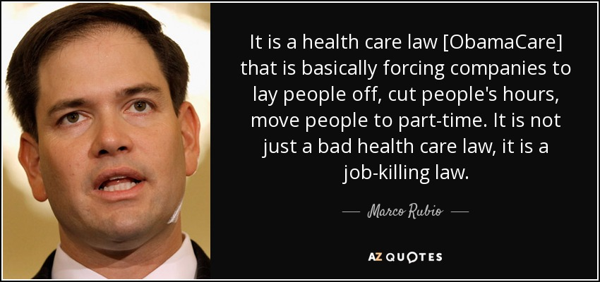 Obamacare Quotes New Marco Rubio Quote It Is A Health Care Law Obamacare That Is