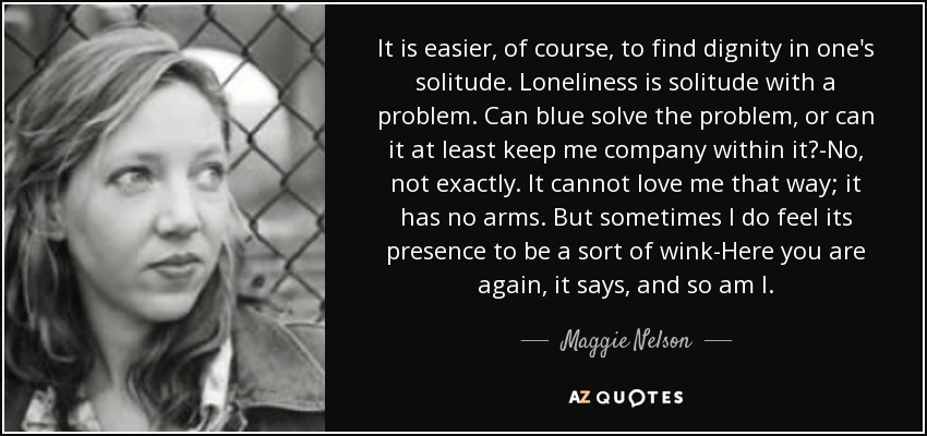 Top 23 Quotes By Maggie Nelson A Z Quotes