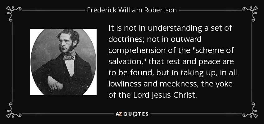 It is not in understanding a set of doctrines; not in outward comprehension of the