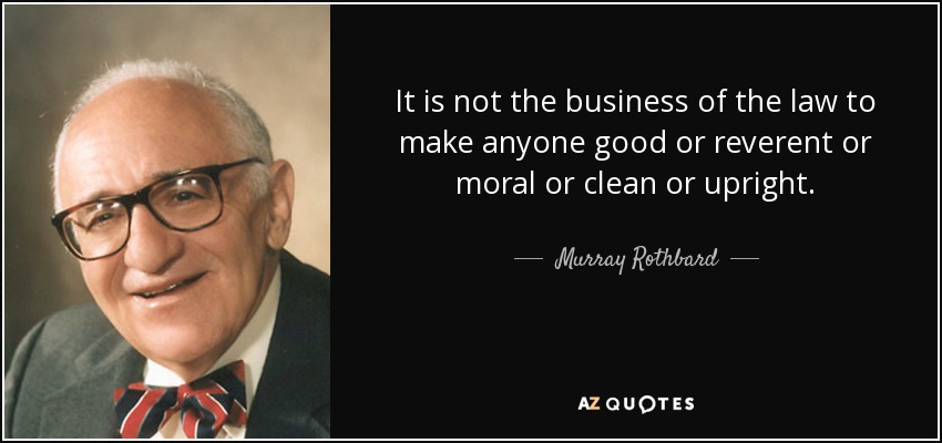 100 QUOTES BY MURRAY ROTHBARD [PAGE - 2] | A-Z Quotes