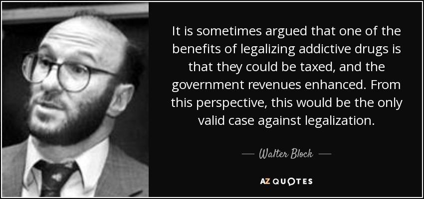 Benefits of legalizing drugs