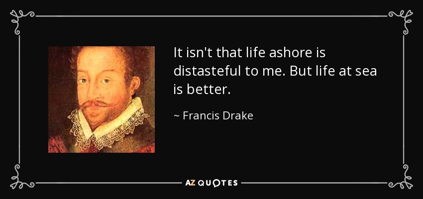 QUOTES BY FRANCIS DRAKE | A Z Quotes
