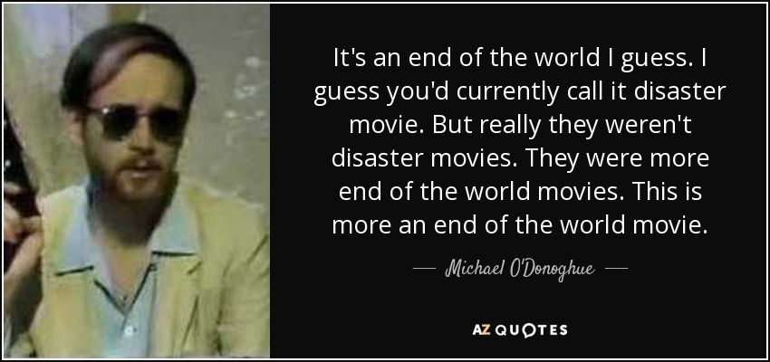 Top 9 Disaster Movie Quotes A Z Quotes