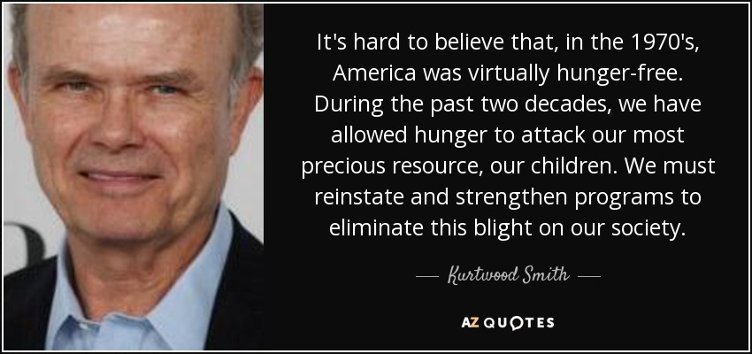 Kurtwood Smith Quote: It's Hard To Believe That, In The