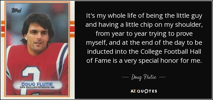 Top 24 Quotes By Doug Flutie A Z Quotes