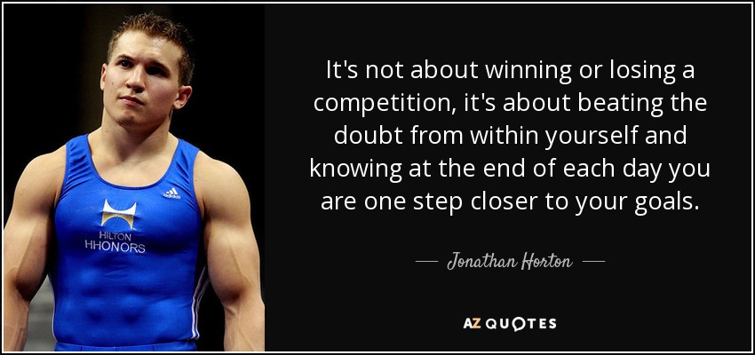 Quotes About Winning And Losing Beauteous Jonathan Horton Quote It's Not About Winning Or Losing A