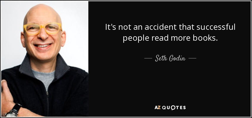 Seth Godin Quote It S Not An Accident That Successful