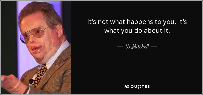 QUOTES BY W MITCHELL | A-Z Quotes