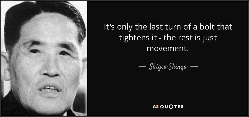 Shigo Shingo quote