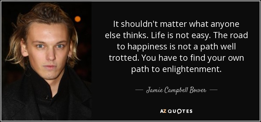 TOP 25 QUOTES BY JAMIE CAMPBELL BOWER