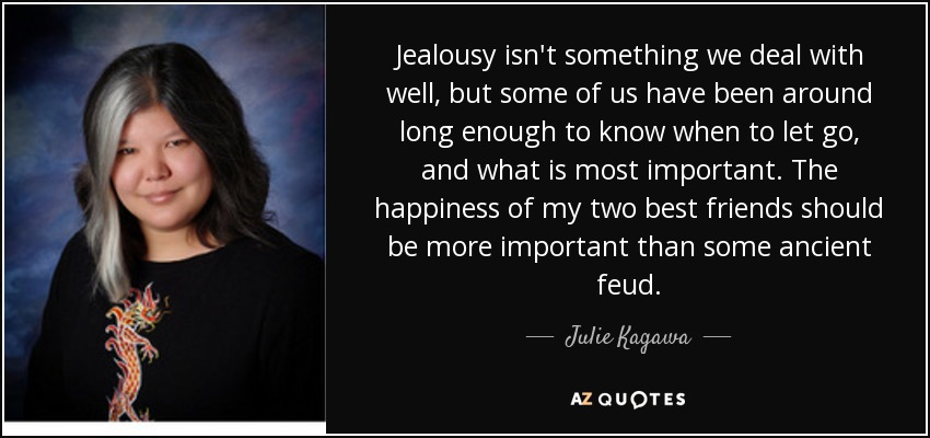 Julie Kagawa Quote Jealousy Isn T Something We Deal With Well But