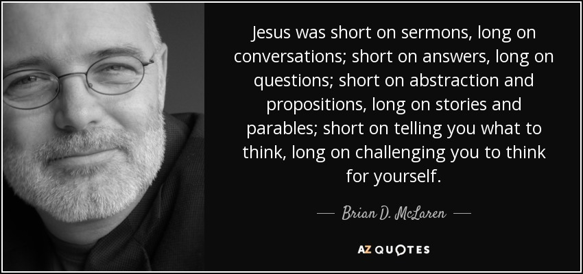 TOP 25 QUOTES BY BRIAN D. MCLAREN (of 58) | A-Z Quotes