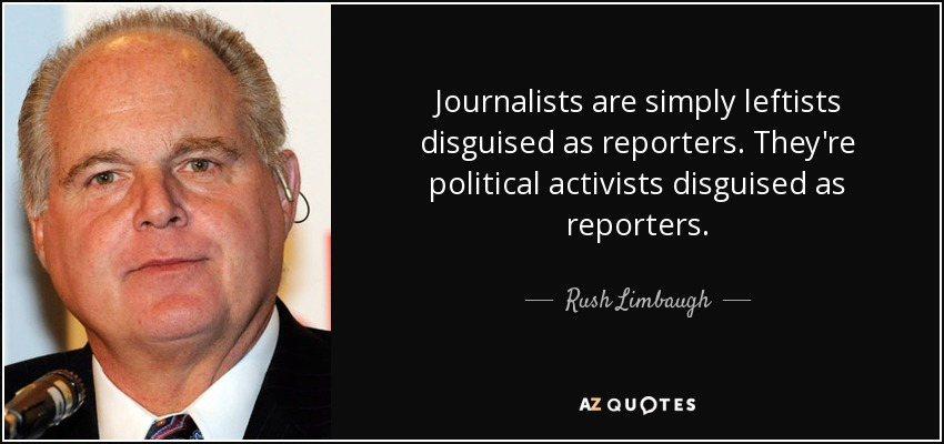 quote-journalists-are-simply-leftists-di