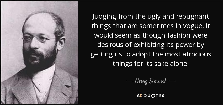 georg simmel essay on fashion The book georg simmel on individuality and social forms, georg simmel is published by university of chicago and three essays are translated for the first.
