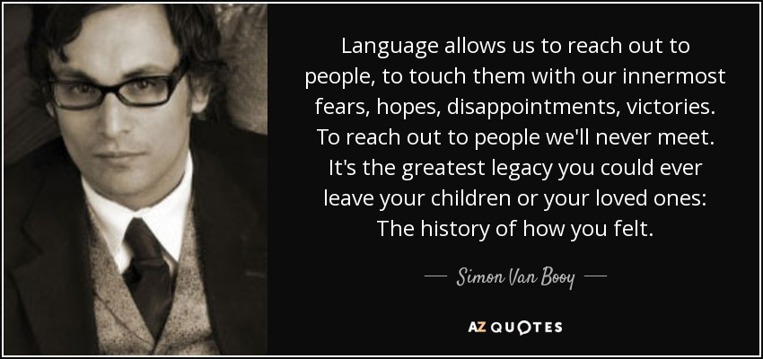 TOP 25 QUOTES BY SIMON VAN BOOY (of 75)