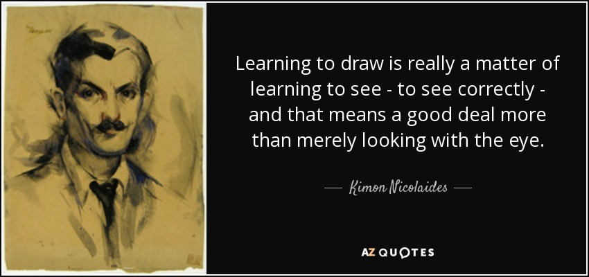 Image result for quote about learning to see