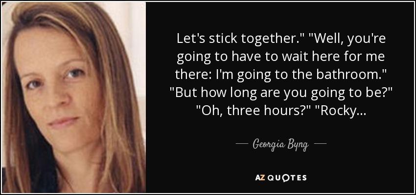 Let's stick together.